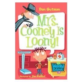 My Weird School: ^#7 Mrs. Cooney Is Loony^!
