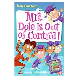 My Weird School Daze ^#1: Mrs. Dole Is Out of