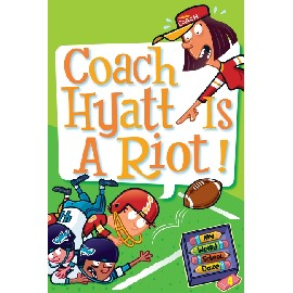 My Weird School Daze #4: Coach Hyatt Is a Rio
