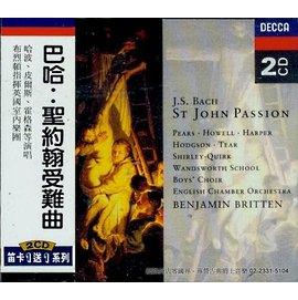 ~Double DECCA~Bach : ST John Passion 巴哈:聖約翰受難