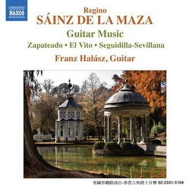 ~NAXOS~Regino Sainz de la Maza : Guitar Music