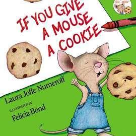 ~進階~If You Give A Mouse A Cookie~Scholastic^(