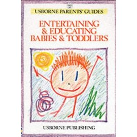 Entertaining and Educating Your Babies and To