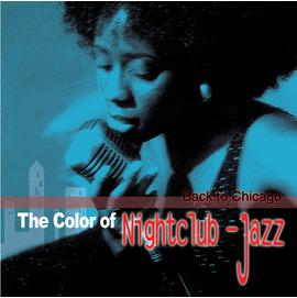 眾藝人  爵色芝加哥:爵士百老匯超級 The Color of Nightclub–Jaz