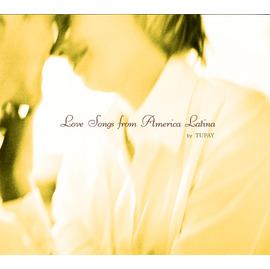 圖培依合唱團  拉丁情歌 Love Songs from America Latina