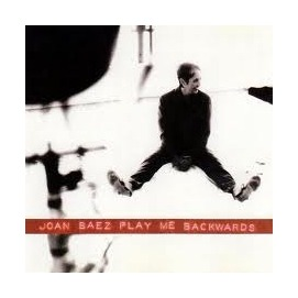 Joan Baez ~ Play Me Backwards