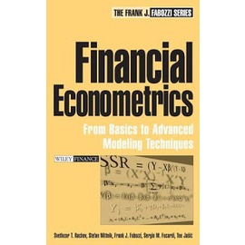Financial Econometrics: From Basics to Advanc