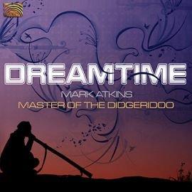 ARC EUCD2341 吹管古樂器澳洲傳統音樂曲 Dreamtime ~ Mark At