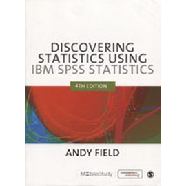 Discovering Statistics using IBM SPSS Statist