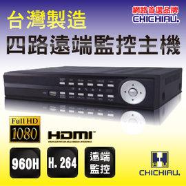 ~CHICHIAU~4路 H.264 960H 版高畫質遠端 監控錄影機~DVR 監控錄影