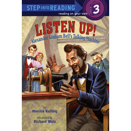 ~STEP~LISTEN UP! ALEXANDER GRAHAM BELL S TALK