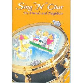 ~凱撒琳~Sing N Chat~~My Friends and Neighbors 朋友