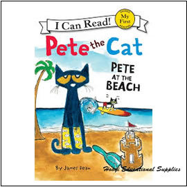 Pete the Cat: Pete at the Beach ~.I Can Read讀