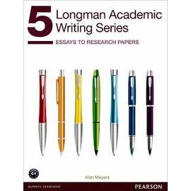 Longman Academic Writing Series 5:Essays to R