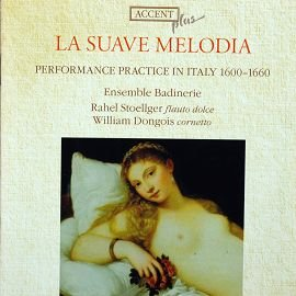 ACCENT ACC10401 義大利十七世紀長笛古樂曲 La Suave Melodia