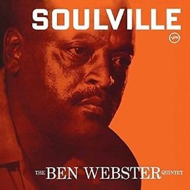 班.韋伯斯特五重奏  心靈寄所  Ben Webster Quintet  Soulvil