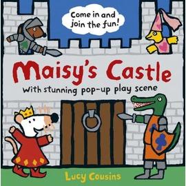 Maisy s Castle: A Maisy Pop~up and Play Book