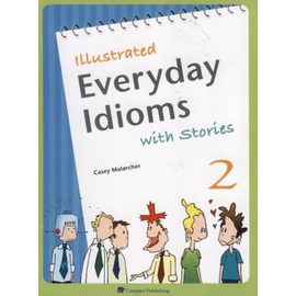 Illustrated Everyday Idioms with Stories 2