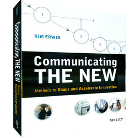 COMMUNICATING THE NEW