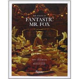 THE MAKING OF FANTASTIC MR. FOX^(978084783354