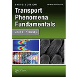 Transport Phenomena Fundamentals 3版