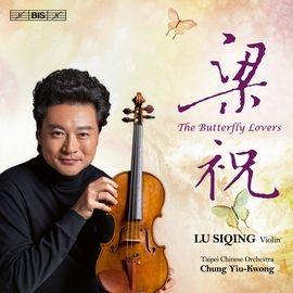 SACD2104 吕思清/钟耀光 梁祝 台北市立国乐团 Butterfly Lovers (Lu Siqing , Chung Yiu-Kwong, TCO) (BIS)