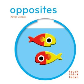 Touch Think Learn: Opposites 觸摸認知硬頁書:對比概念