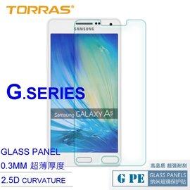 ~TORRAS~三星 GALAXY A5 防爆鋼化玻璃貼 G PE 系列 9H硬度 超薄