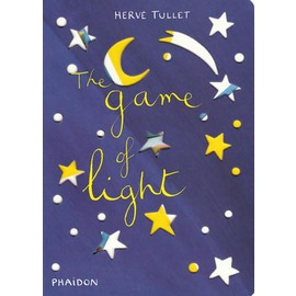 The Game of Light ~ Herve Tullet