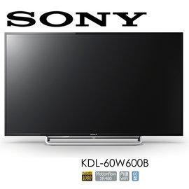 ~來電驚喜價~SONY 60型 LED液晶電視 KDL~60W600B