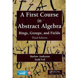 A First Course in Abstract Algebra: Rings Gro