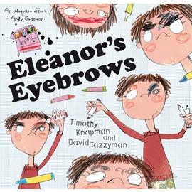 Eleanor s Eyebrows 艾蓮諾的眉毛不見了(平裝繪本)