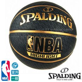 【斯伯丁SPALDING】NBA Highlight SS系列 金邊LOGO 7號籃球.室外一般等級球款(橡樛)#7 / 適合各種室外場地SPA73901r