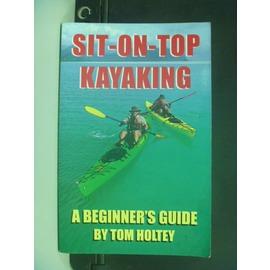 ~書寶 書T6╱體育_JLO~Sit~On~Top Kayaking: A Beginne
