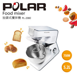 POLAR普樂 抬頭式攪拌機 料理棒PL-2080 =750W強力馬達,8段速度調整=