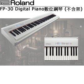 ~非凡樂器~Roland FP~30 上市 電鋼琴~白色~^(店內現場展示 來店試琴^)
