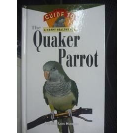 ~書寶 書T5╱科學_HCN~The Quaker Parrot_Higdon Pamel