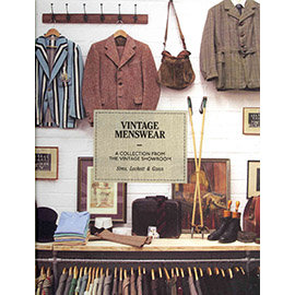 VINTAGE MENSWEAR: A COLLECTION FROM THE VINTA