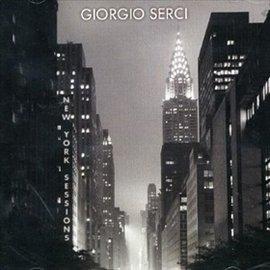 ~喬吉歐瑟西 ~ 紐約爵士樂  Giorgio Serci ~ New York Sess
