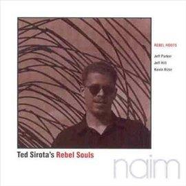 ~羅貝爾魯斯 ~ 真實本性  Rebel Roots ~ Ted Sirota s Reb