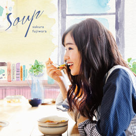 ~Welcome Music~藤原櫻 Sakura Fujiwara  Soup( CD