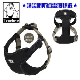 黑卡其S^~Truelove狗體工學胸背帶,胸圍30~42CM,再附贈汽車安全帶一條唷!