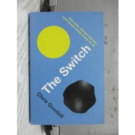 ~書寶 書T8╱原文書_NSC~The Switch_Chris Goodall