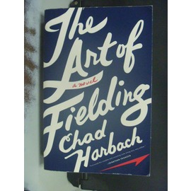 ~書寶 書T8╱原文書_OGP~The Art of Fielding:A Novel_H
