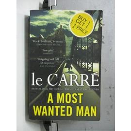 ~書寶 書T5╱原文小說_NBC~A Most Wanted Man_le Carre
