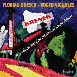 CDA68158 克雷內克:聯篇歌曲^~來自奧地利阿爾卑斯山的旅行日記^~ Krenek: