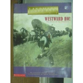 ~書寶 書T3╱原文書_PMP~Westward ho the story of the