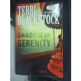 ~書寶 書T3╱原文小說_IDB~Shadow in Serenity_Terri Bla