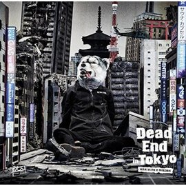MAN WITH A MISSION  Dead End in Tokyo~初回盤~CD