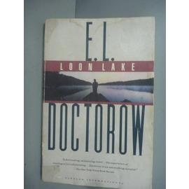~書寶 書T4╱原文小說_KLX~Loon Lake_E.L. Doctorow